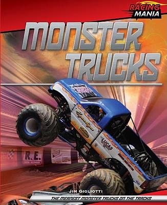 Monster Trucks - Gigliotti, Jim