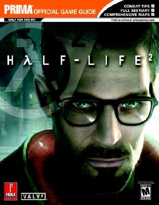 Half-Life 2: Prima Official Game Guide - Hodgson, David S J