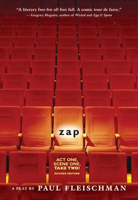 Zap: A Play - Fleischman, Paul