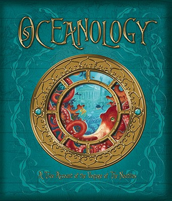 Oceanology: The True Account of the Voyage of the Nautilus - Delessups, Ferdinand Zoticus, and Tomic, Tomislav