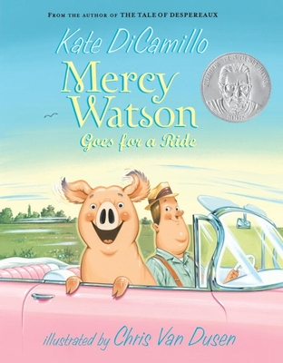 Mercy Watson Goes for a Ride - DiCamillo, Kate