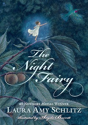 The Night Fairy - Schlitz, Laura Amy