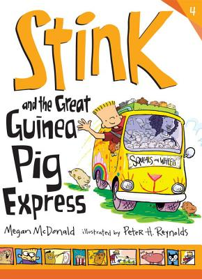 Stink and the Great Guinea Pig Express - McDonald, Megan
