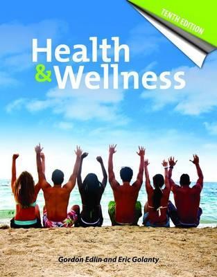 Health and Wellness - Edlin, Gordon, and Golanty, Eric