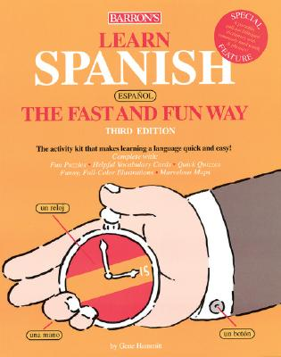 Learn Spanish (Espa~nol) the Fast and Fun Way - Hammitt, Gene M