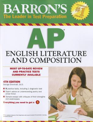 Barron's AP English Literature and Composition - Ehrenhaft, George
