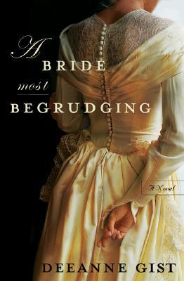 A Bride Most Begrudging - Gist, Deeanne