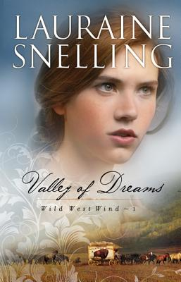 Valley of Dreams - Snelling, Lauraine
