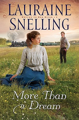 More Than a Dream - Snelling, Lauraine