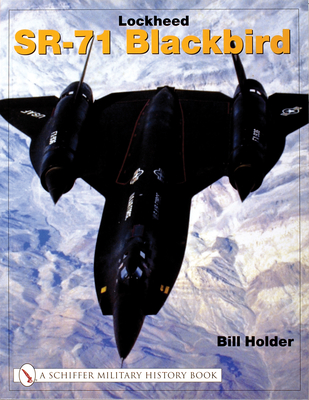 Lockheed SR-71 Blackbird - Holder, Bill