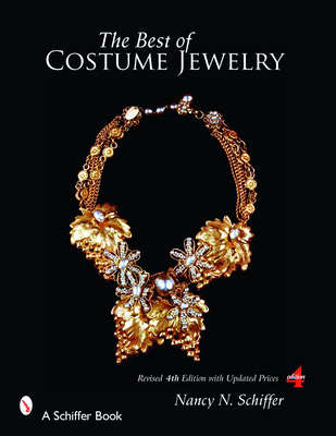 The Best of Costume Jewelry - Schiffer, Nancy, and Scott, Tim (Photographer)