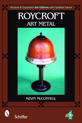 Roycroft Art Metal - McConnell, Kevin