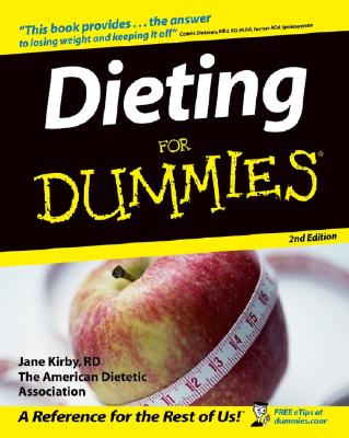 Dieting for Dummies - Kirby, Jane, R.D.