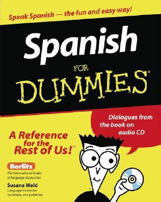 Spanish for Dummies - Wald, Susana, and Billard, Jean Antonin, and Lorenz, Juergen (Editor)