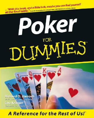 Poker for Dummies - Harroch, Richard D, and Krieger, Lou, and Johnson, Linda (Foreword by)