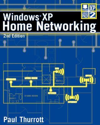 Windows XP Home Networking - Thurrott, Paul