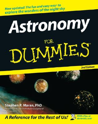 Astronomy for Dummies - Maran, Stephen P, Ph.D.