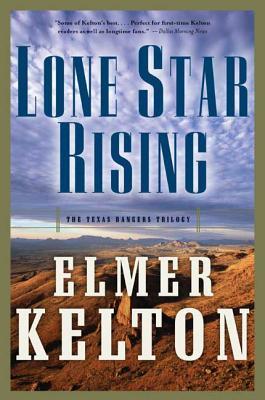 Lone Star Rising - Kelton, Elmer