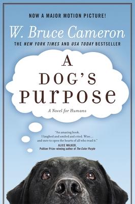 A Dog's Purpose - Cameron, W Bruce