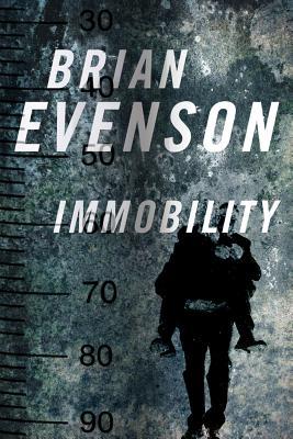 Immobility - Evenson, Brian