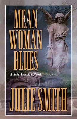 Mean Woman Blues - Smith, Julie