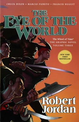 The Eye of the World - Jordan, Robert, and Dixon, Chuck