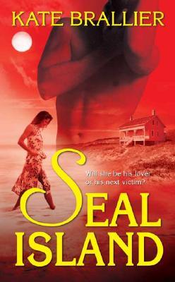 Seal Island - Brallier, Kate
