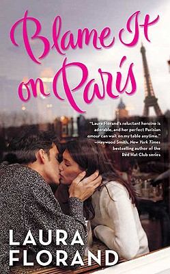 Blame It on Paris - Florand, Laura