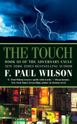 The Touch - Wilson, F Paul