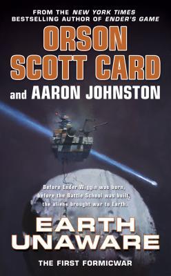 Earth Unaware - Card, Orson Scott, and Johnston, Aaron