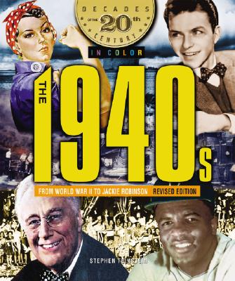 The 1940s from World War II to Jackie Robinson - Feinstein, Stephen