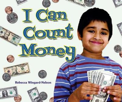 I Can Count Money - Wingard-Nelson, Rebecca