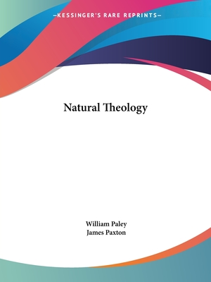 Natural Theology - Paley, William