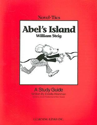Abel's Island - Kleinman, Estelle, and Friedland, Joyce (Editor), and Kessler, Rikki (Editor)