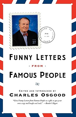 Funny Letters from Famous People - Osgood, Charles