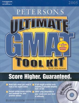 Ultimate GMAT Tool Kit: With CD-ROM; The Ultimate GMAT Advantage - Peterson's, and Stewart, Mark Alan, J.D.