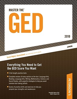 Master the GED - 2010: Everything You Need to Get the GED Score You Want - Kaprov, Ronald, and Kaprov, Steffi