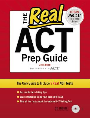 The Real ACT Prep Guide - Peterson's (Creator)