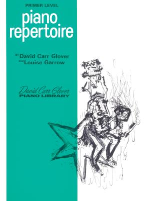 Piano Repertoire: Primer - Glover, David, and Garrow, Louise