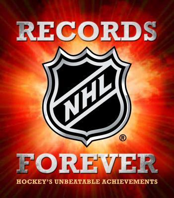 NHL Records Forever: Hockey's Unbeatable Achievements - Podnieks, Andrew