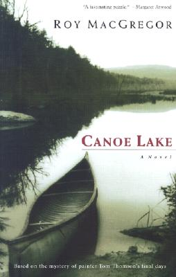 Canoe Lake - MacGregor, and MacGregor-Hastie, Roy