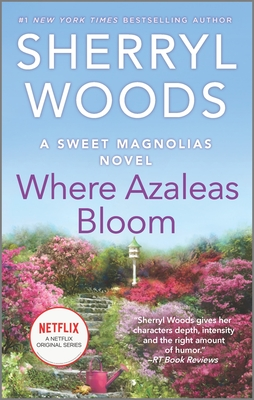 Where Azaleas Bloom - Woods, Sherryl