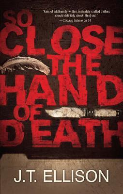 So Close the Hand of Death - Ellison, J T