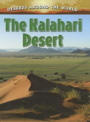 The Kalahari Desert - Aloian, Molly