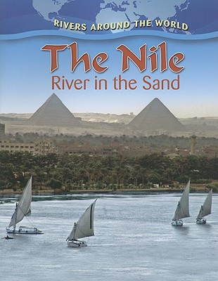 The Nile: River in the Sand - Aloian, Molly