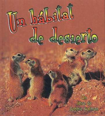 Un Habitat de Desierto - MacAulay, Kelley, and Kalman, Bobbie