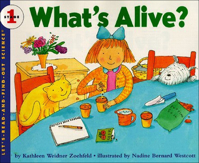 What's Alive? - Zoehfeld, Kathleen Weidner