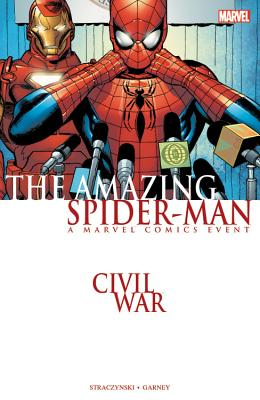 Civil War: Amazing Spider-Man Tpb - Straczynski, J Michael (Text by)