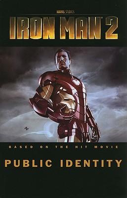 Iron Man 2: Public Identity - Casey, Joe, and Kitson, Barry (Artist)