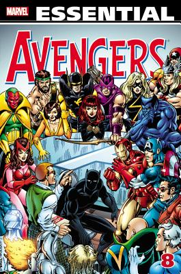 Essential Avengers, Volume 8 - Shooter, Jim, and Wolfman, Marv
